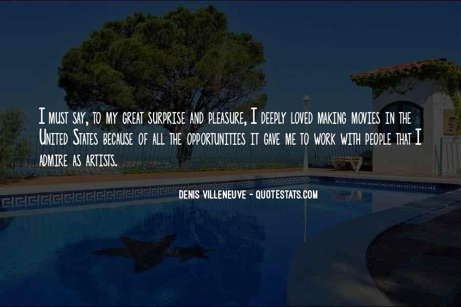Denis Villeneuve Quotes #1421226