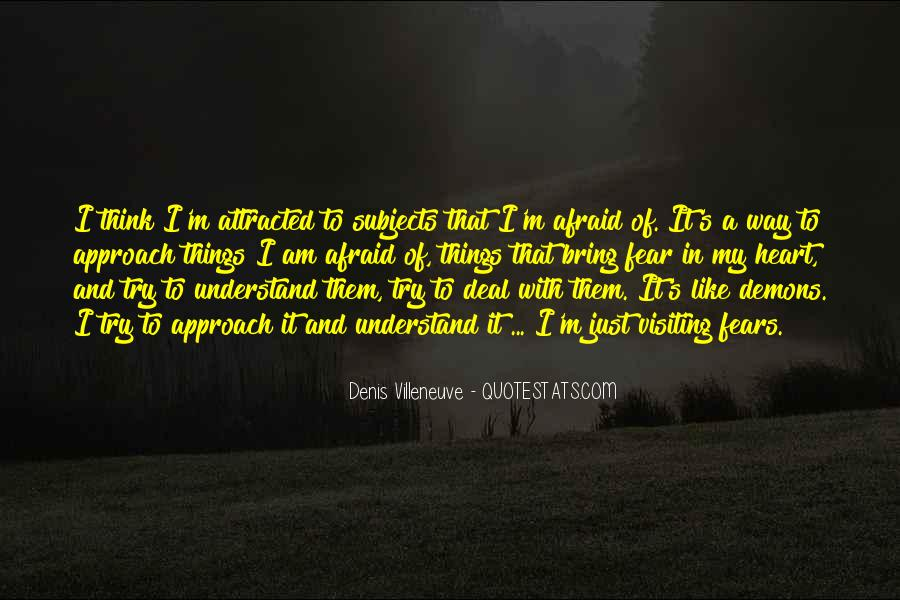 Denis Villeneuve Quotes #1452363