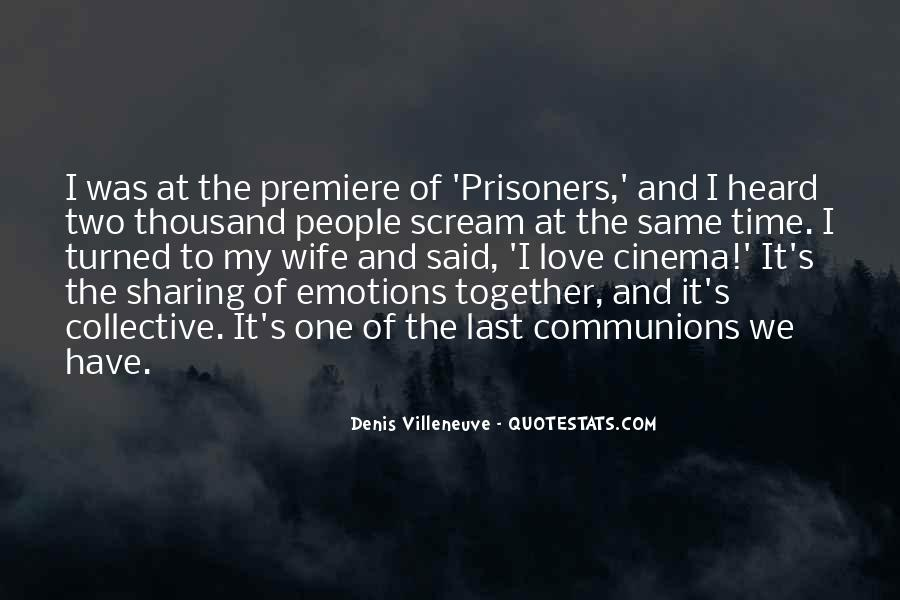 Denis Villeneuve Quotes #1563838