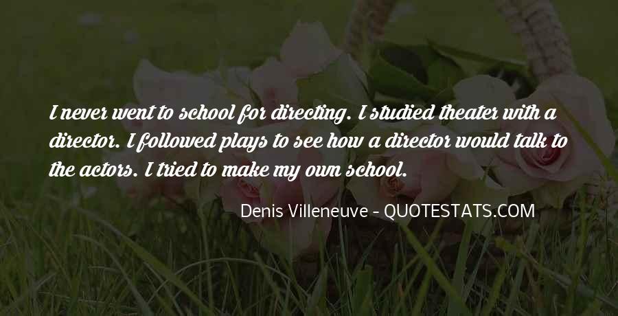 Denis Villeneuve Quotes #1750168