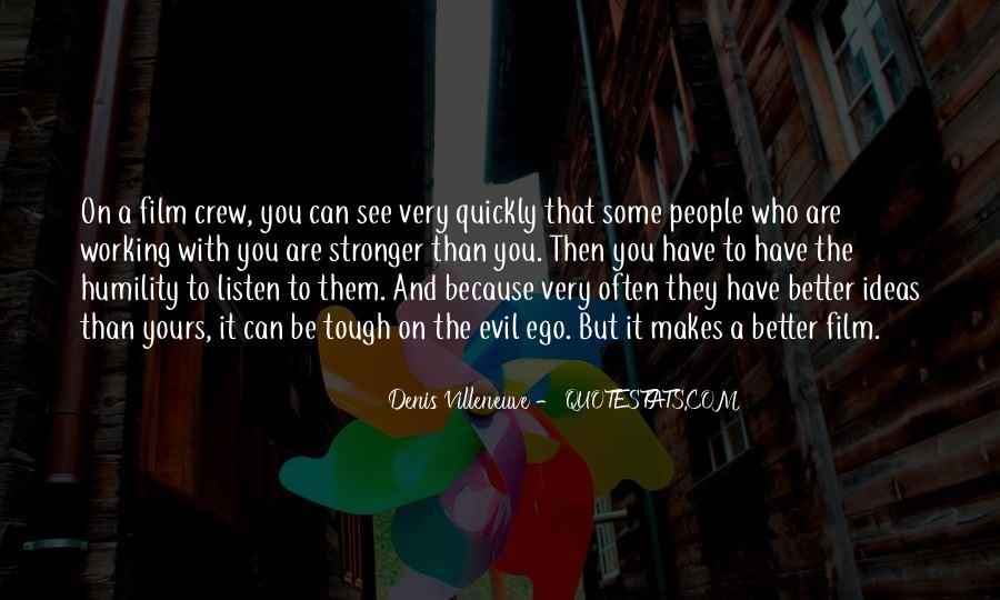 Denis Villeneuve Quotes #232844