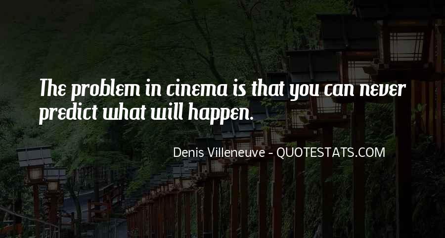Denis Villeneuve Quotes #63830