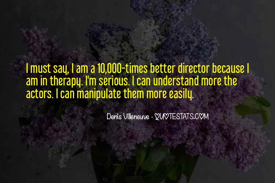 Denis Villeneuve Quotes #860775