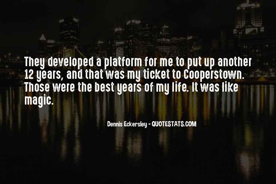 Dennis Eckersley Quotes #1183912
