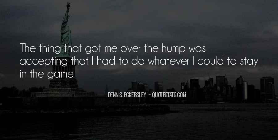 Dennis Eckersley Quotes #1420276