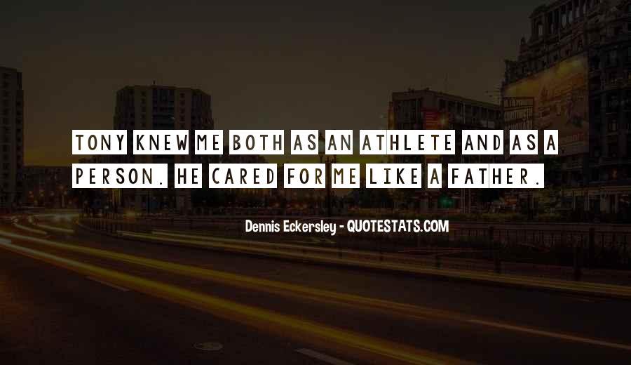 Dennis Eckersley Quotes #1546546