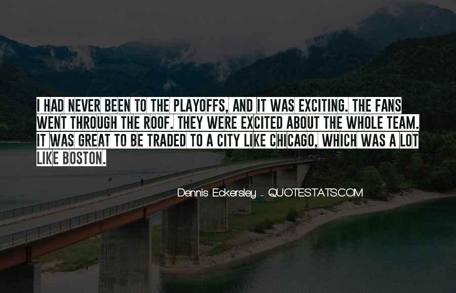 Dennis Eckersley Quotes #1764632