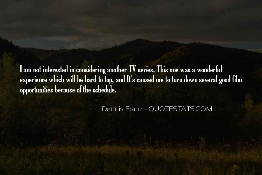 Dennis Franz Quotes #327676