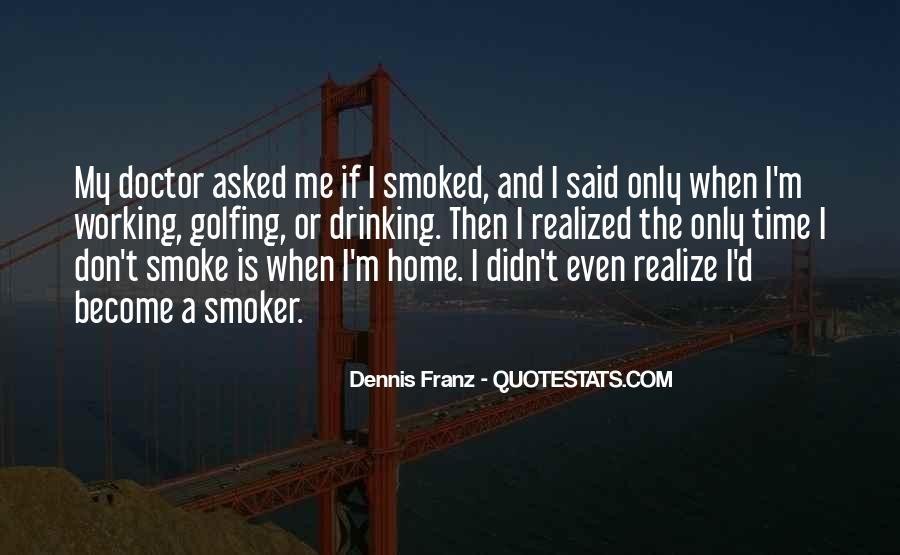Dennis Franz Quotes #469972