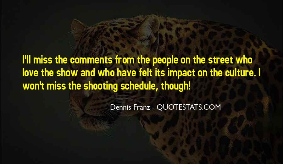 Dennis Franz Quotes #55105