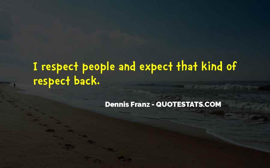 Dennis Franz Quotes #633055