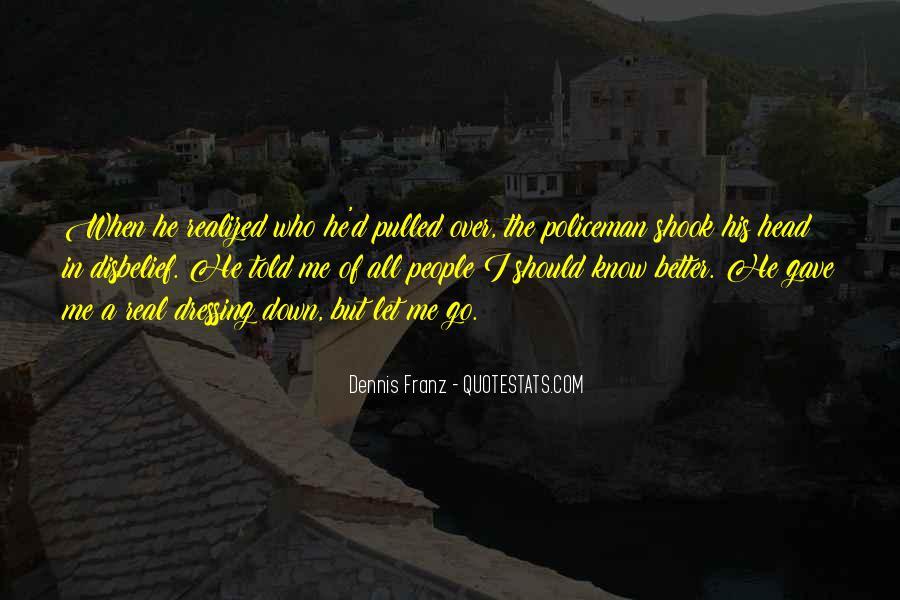 Dennis Franz Quotes #66465