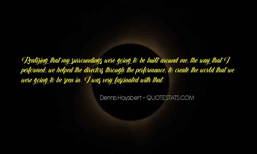 Dennis Haysbert Quotes #1025512
