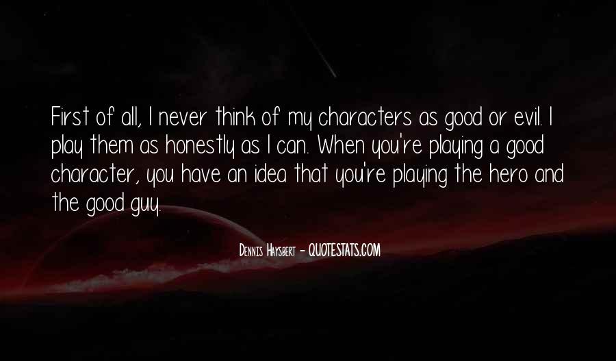 Dennis Haysbert Quotes #104405