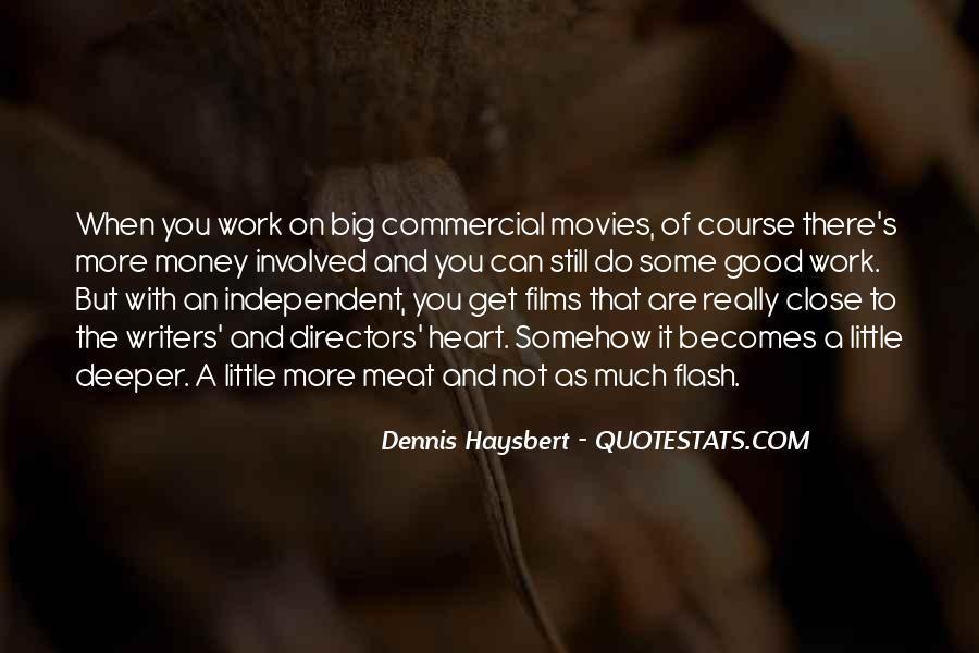 Dennis Haysbert Quotes #1140157