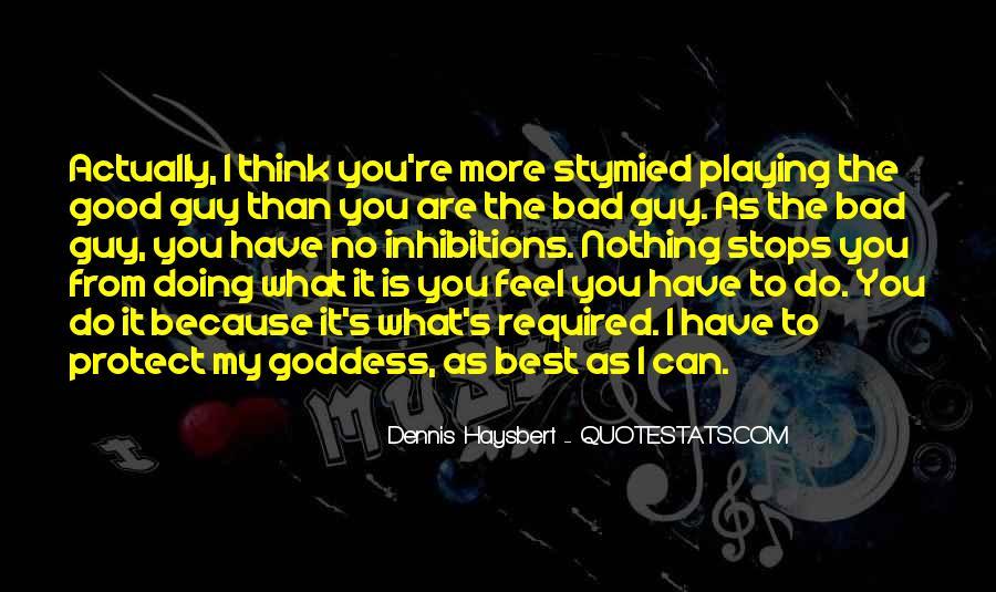 Dennis Haysbert Quotes #149810