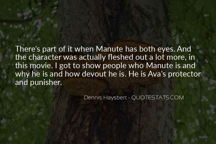 Dennis Haysbert Quotes #1536157