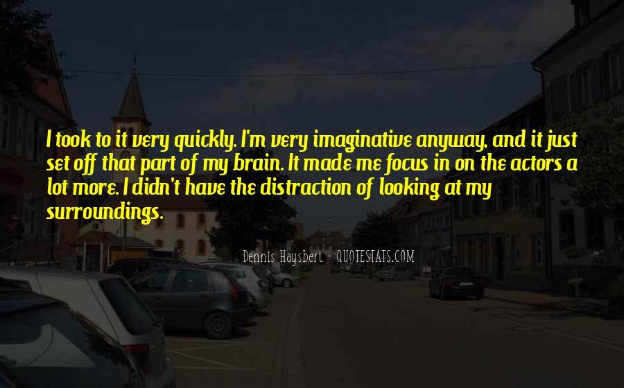 Dennis Haysbert Quotes #1594506
