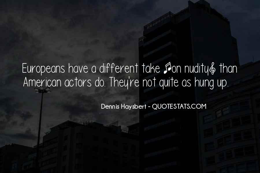 Dennis Haysbert Quotes #643949