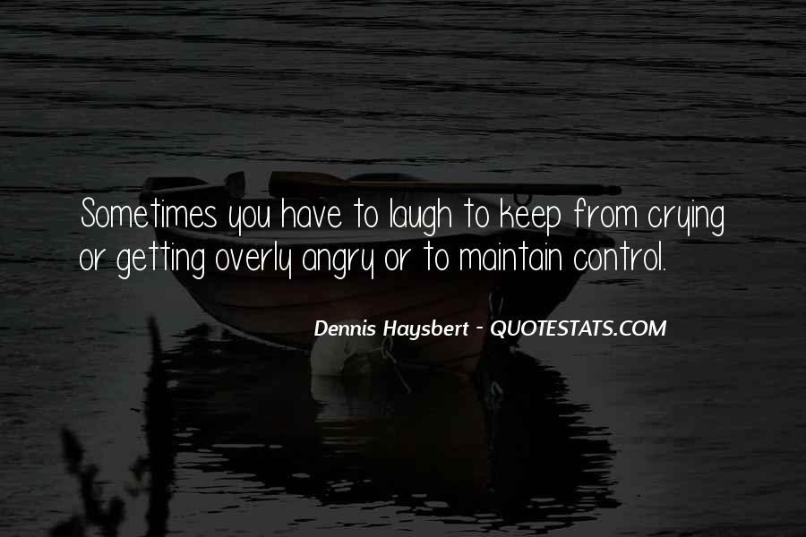 Dennis Haysbert Quotes #806123