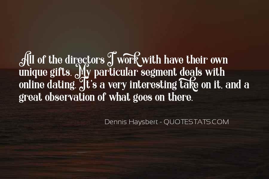 Dennis Haysbert Quotes #807069