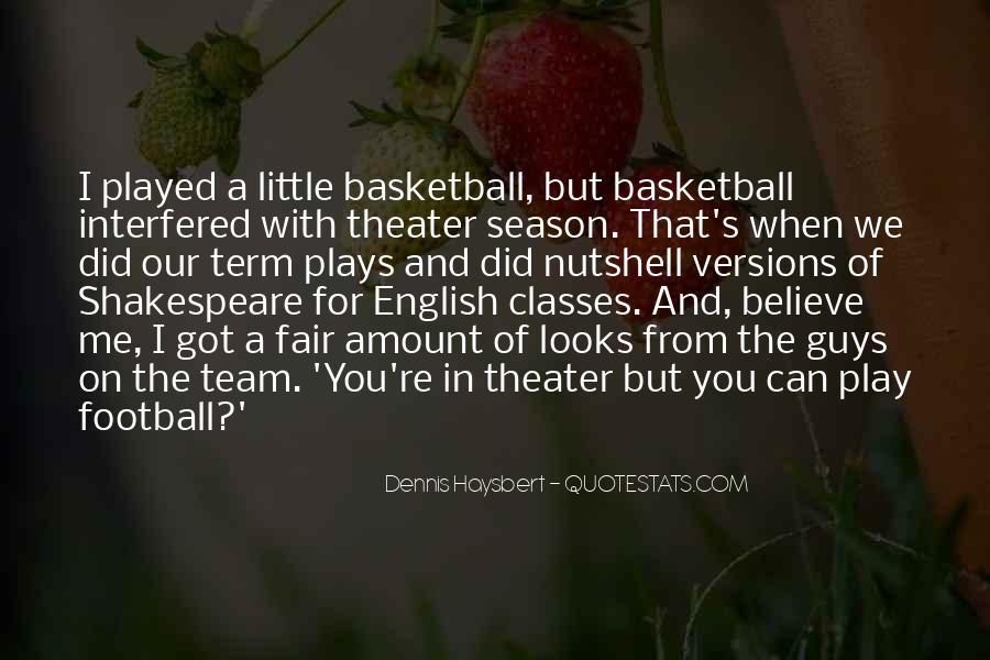 Dennis Haysbert Quotes #928201