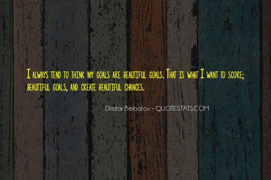 Dimitar Berbatov Quotes #1273091