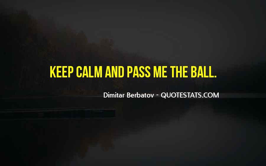 Dimitar Berbatov Quotes #1516817