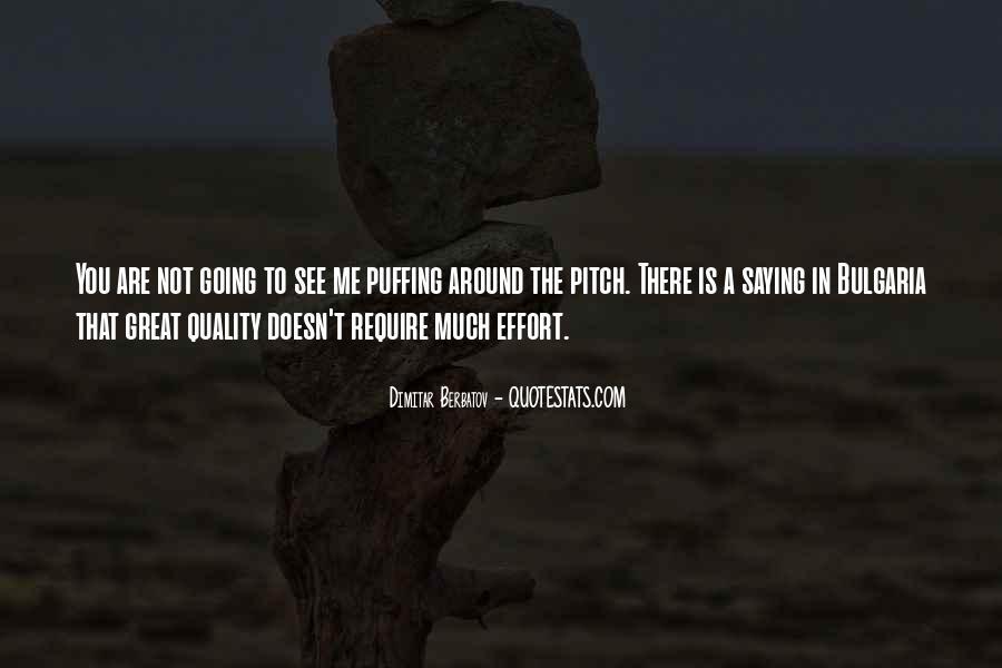 Dimitar Berbatov Quotes #519528