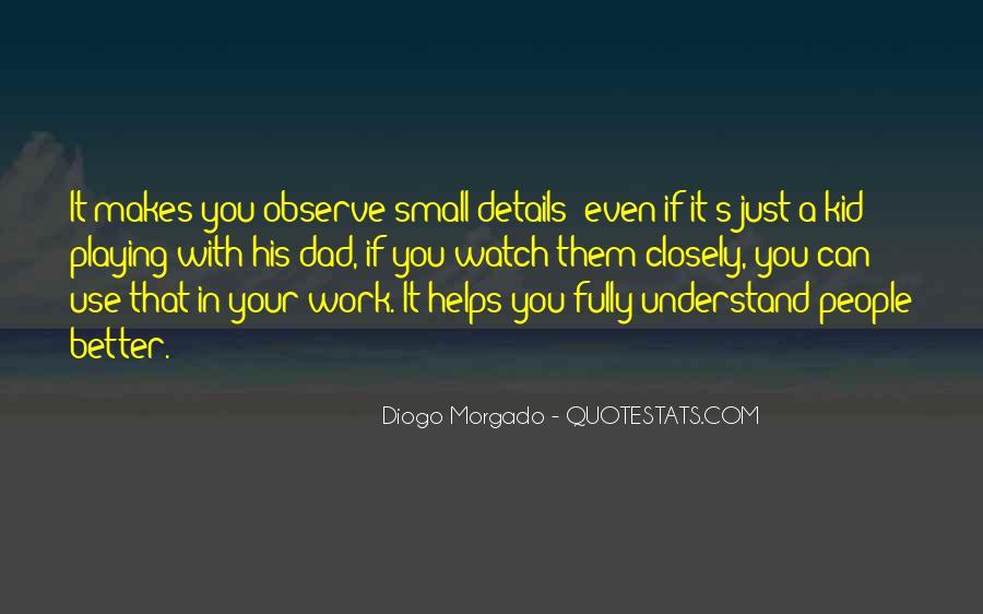 Diogo Morgado Quotes #1038001
