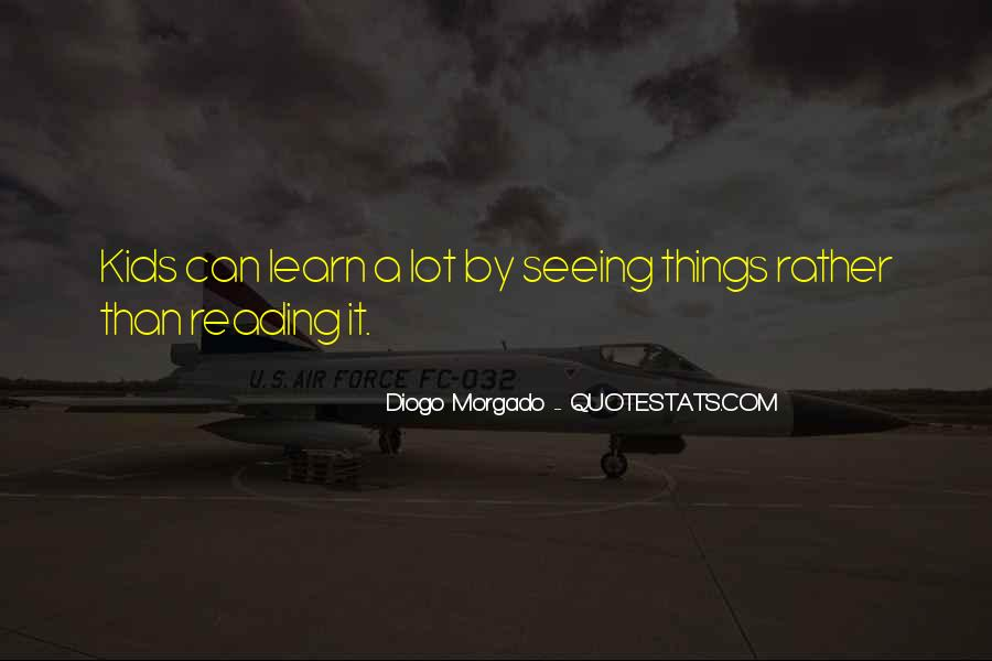 Diogo Morgado Quotes #1453601