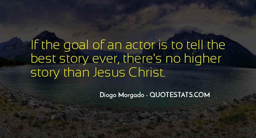 Diogo Morgado Quotes #967769