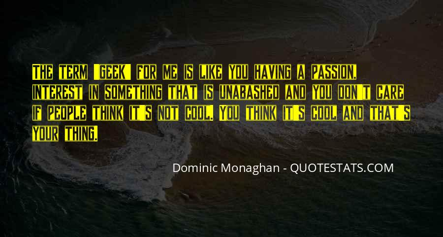 Dominic Monaghan Quotes #1067315