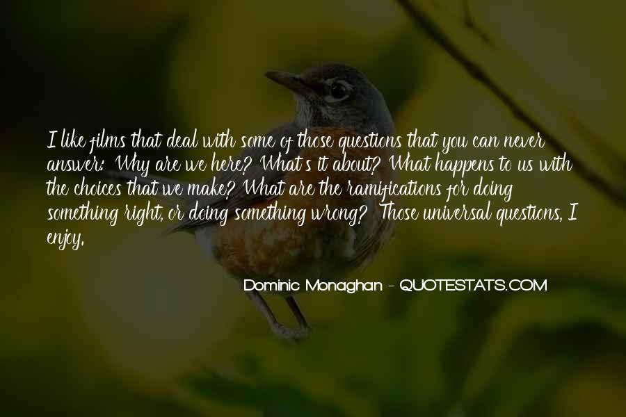 Dominic Monaghan Quotes #1092974