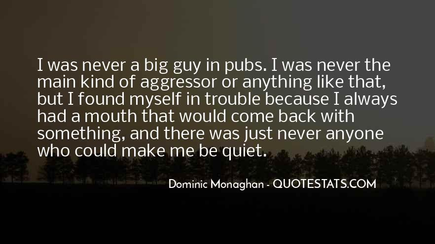 Dominic Monaghan Quotes #1165774