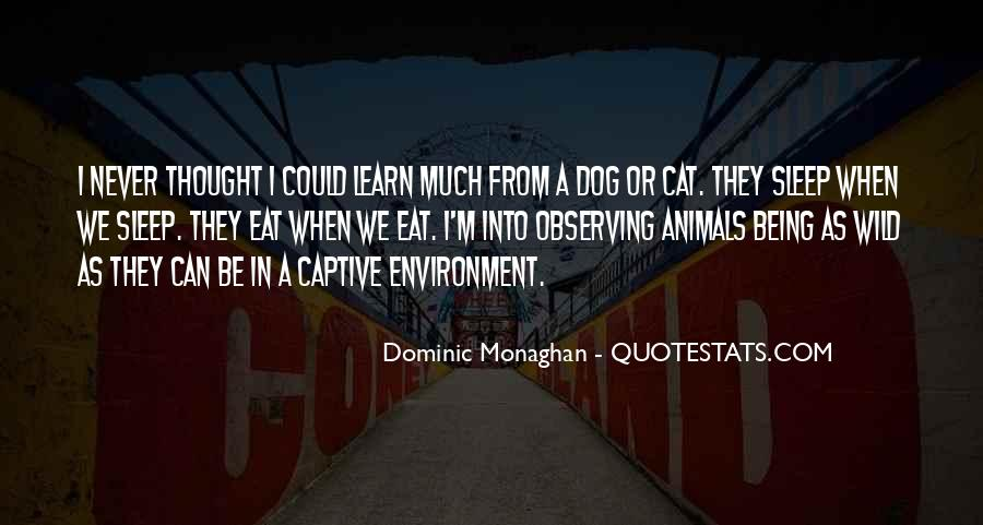 Dominic Monaghan Quotes #1657670
