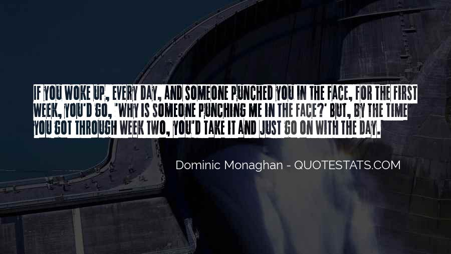 Dominic Monaghan Quotes #377672