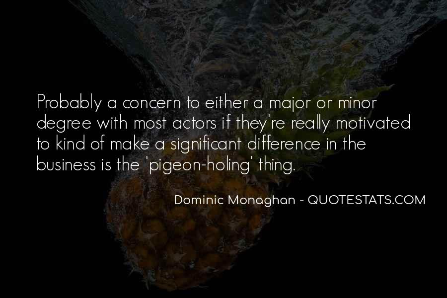 Dominic Monaghan Quotes #525108