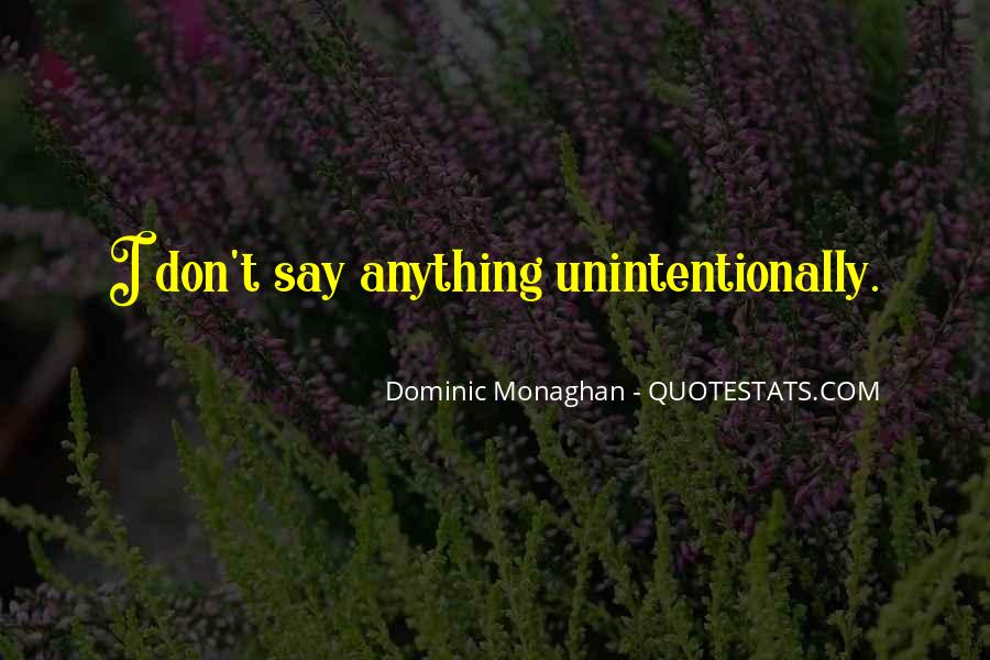Dominic Monaghan Quotes #539287
