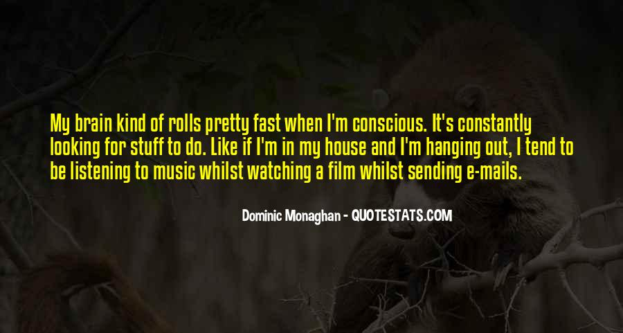 Dominic Monaghan Quotes #806211