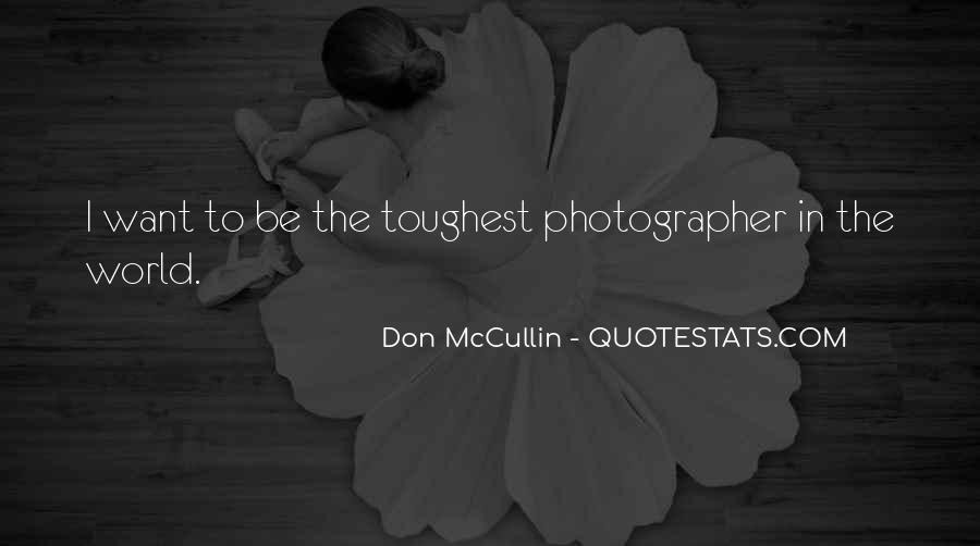 Don Mccullin Quotes #1178420