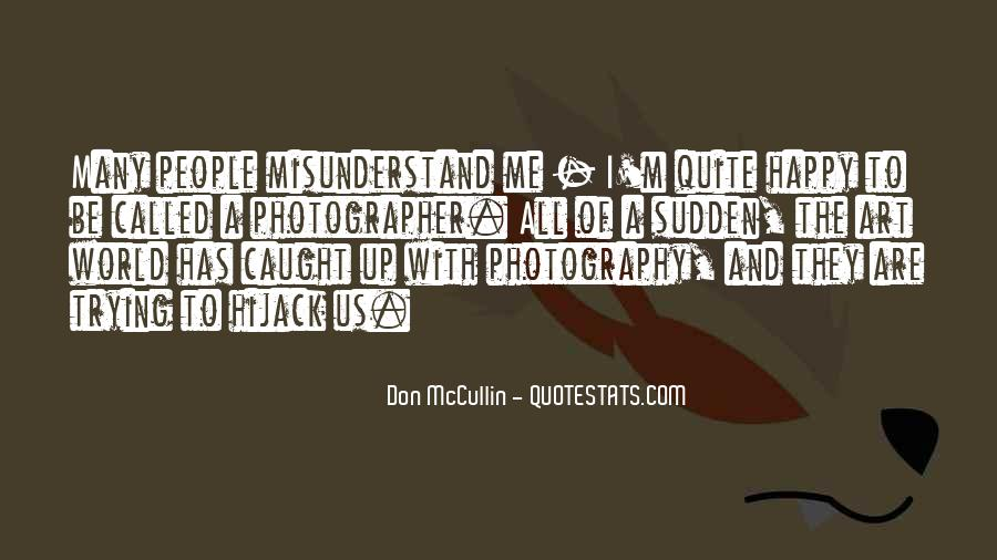 Don Mccullin Quotes #878026