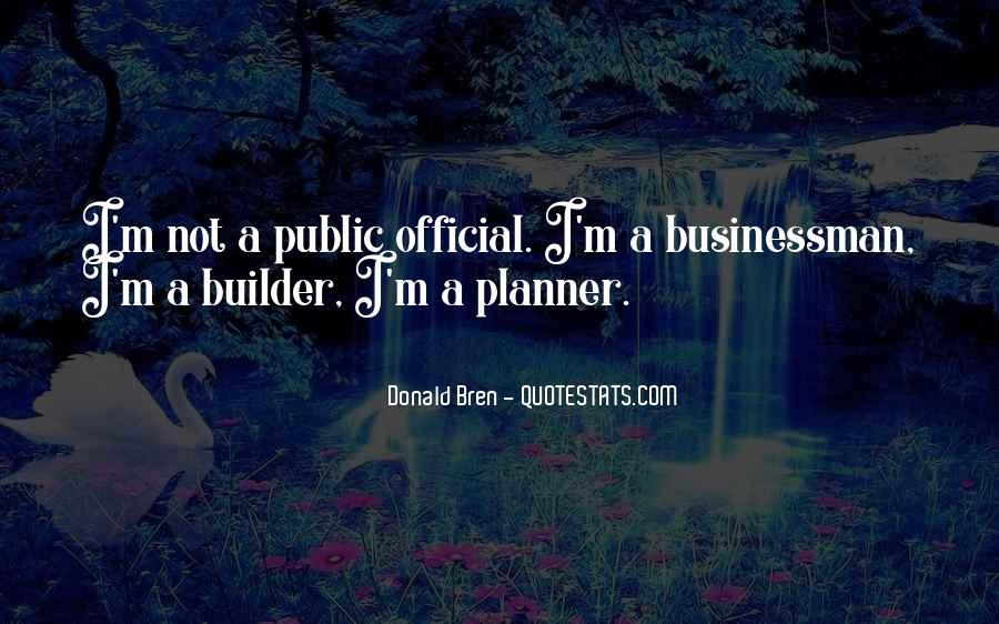 Donald Bren Quotes #405243