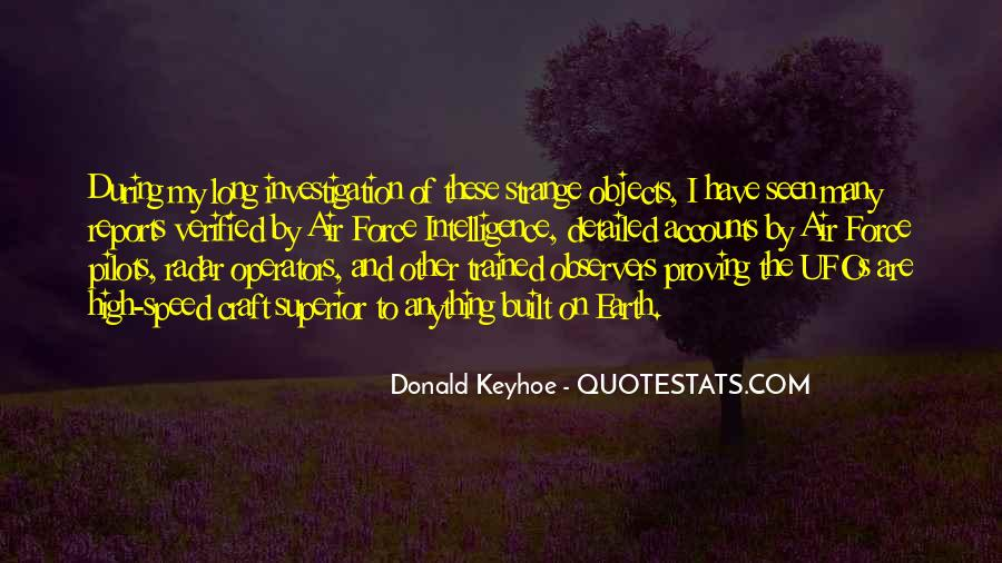 Donald Keyhoe Quotes #1032977