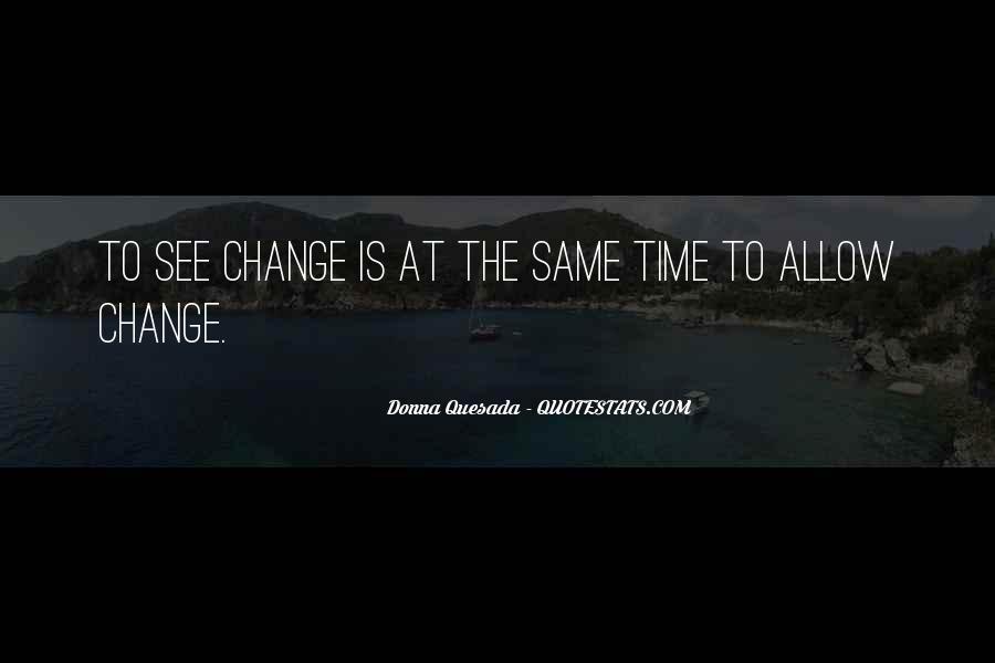 Donna Quesada Quotes #1569219