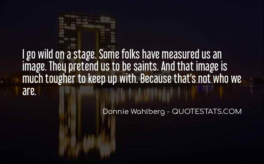 Donnie Wahlberg Quotes #390075