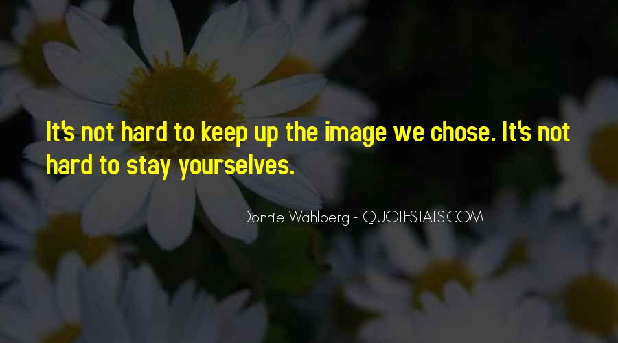Donnie Wahlberg Quotes #742014