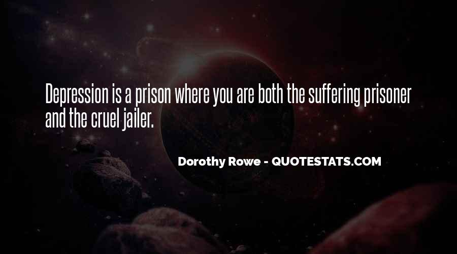 Dorothy Rowe Quotes #1533979