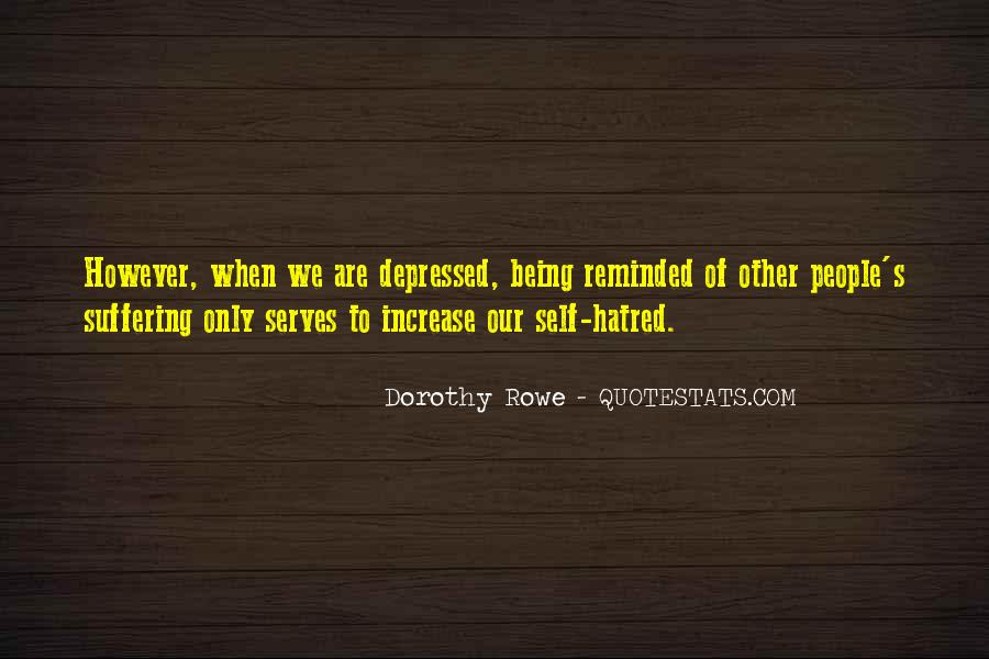 Dorothy Rowe Quotes #981892