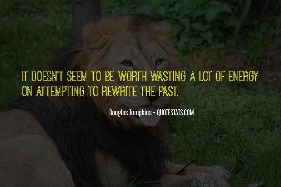 Douglas Tompkins Quotes #1001566